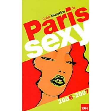 Guide Musardine du Paris Sexy 2007 - 2008