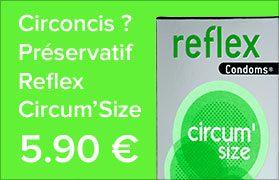 Préservatif pouir les circoncis Reflex Circum Size x12